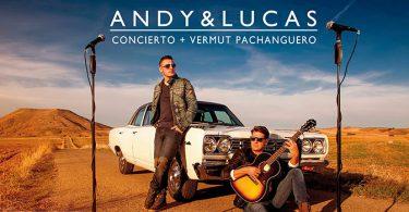 Concierto Andy & Lucas Mas Sedo