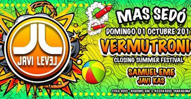 Vermutronic Closing Summer Festival Mas Sedo